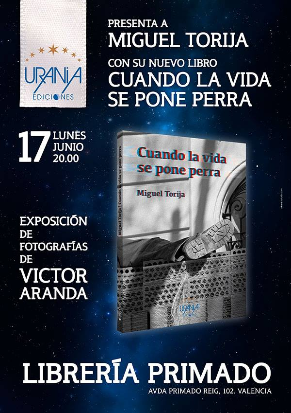 Cartel de presentación del nuevo libro de Miguel Torija y la exposición de Víctor Aranda en la librería Primado de Valencia